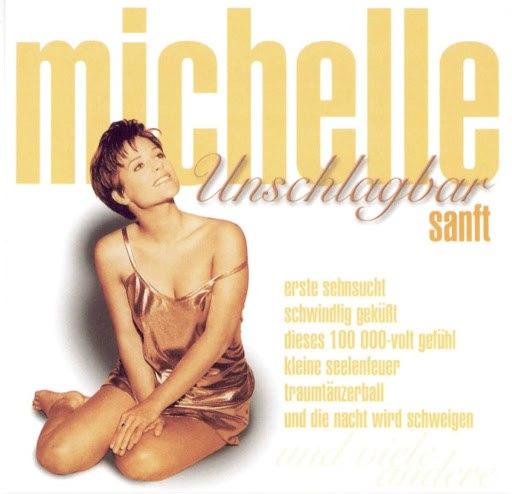 Мишель альбом Unschlagbar sanft