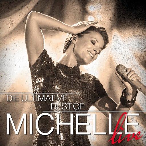 Альбом Мишель Die Ultimative Best Of - Live