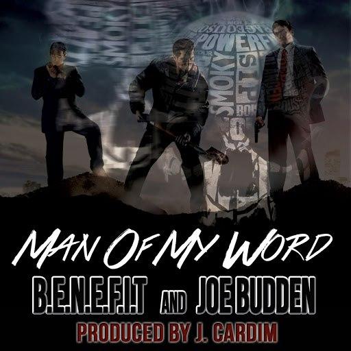 Benefit альбом Man of My Word (feat. Joe Budden)