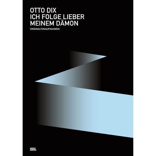 Otto Dix альбом Ich folge lieber meinem Dämon