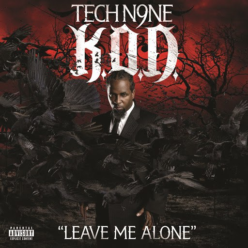 Tech N9ne альбом Leave Me Alone