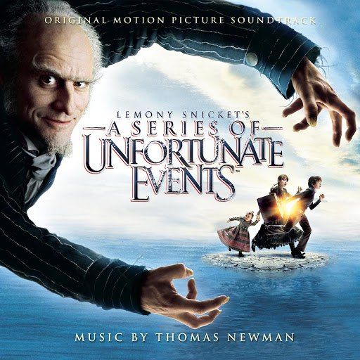 Thomas Newman альбом Lemony Snicket's: A Series of Unfortunate Events (Music from the Motion Picture)