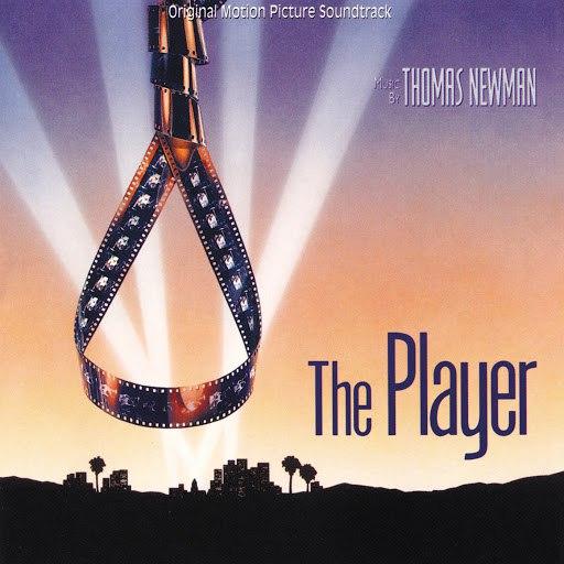 Thomas Newman альбом The Player (Original Motion Picture Soundtrack)