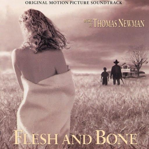 Thomas Newman альбом Flesh And Bone (Original Motion Picture Soundtrack)