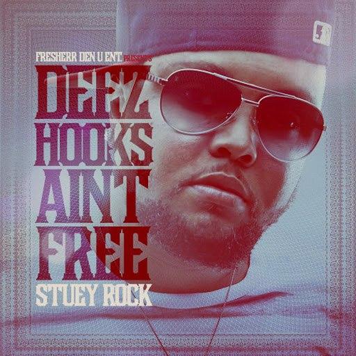 Stuey Rock альбом Deez Hooks Aint Free