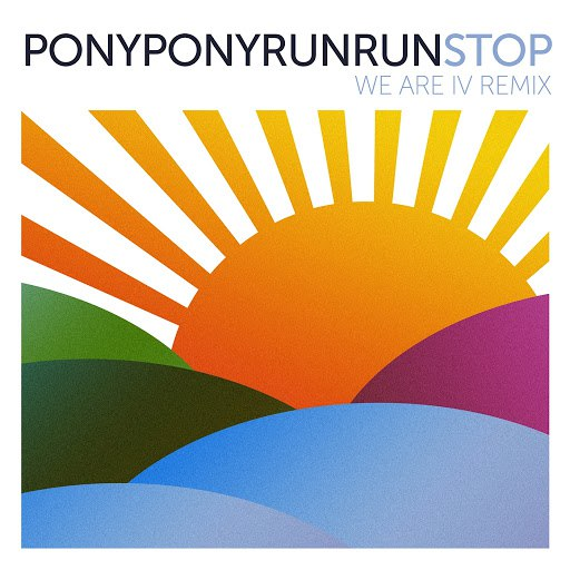 Pony Pony Run Run альбом Stop (We are I.V Remix)