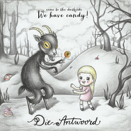 Die Antwoord альбом We Have Candy