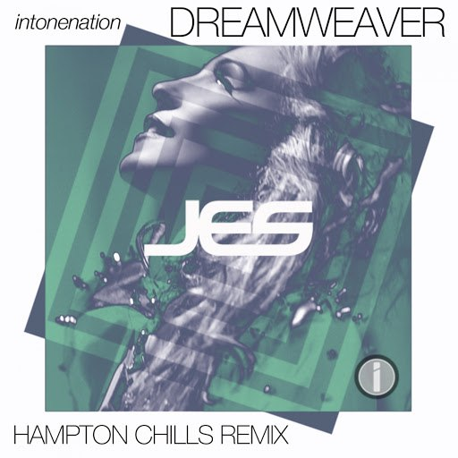 Jes альбом Dreamweaver (Hampton Chills Remix)