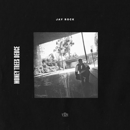 Jay Rock альбом Money Trees Deuce