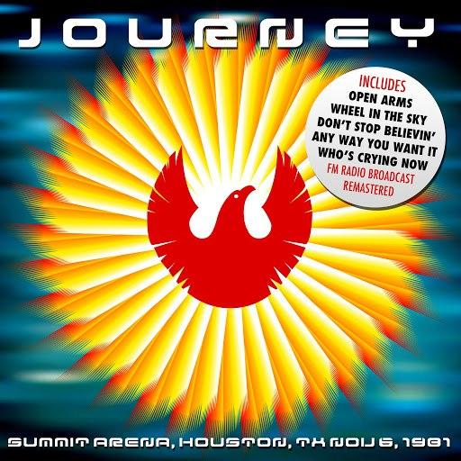 Journey альбом Summit Arena, Houston, TX Nov 6, 1981 (Live FM Radio Concert In Superb Fidelity - Remastered)