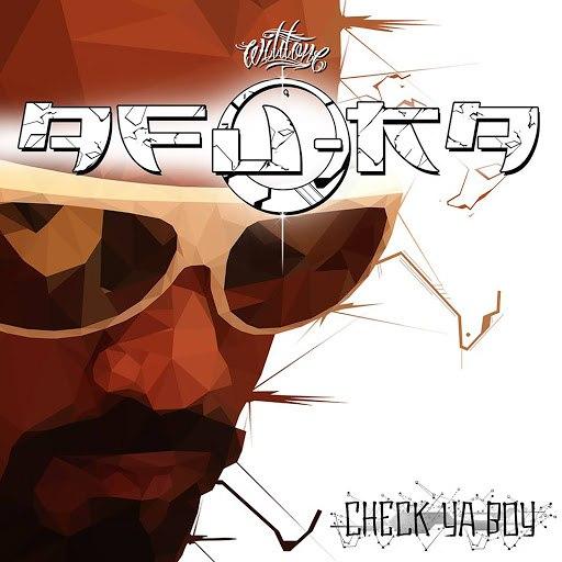 Afu-Ra альбом Check Ya Boy