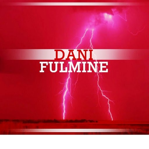 Dani альбом Fulmine