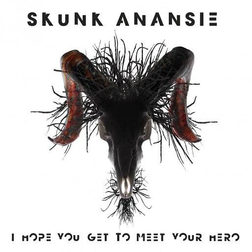Skunk Anansie альбом I Hope You Get to Meet Your Hero