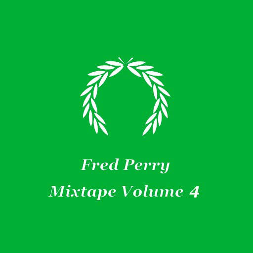 Fred Perry альбом Mixtape Volume 4