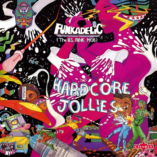 Funkadelic альбом Hardcore Jollies - Remastered Edition