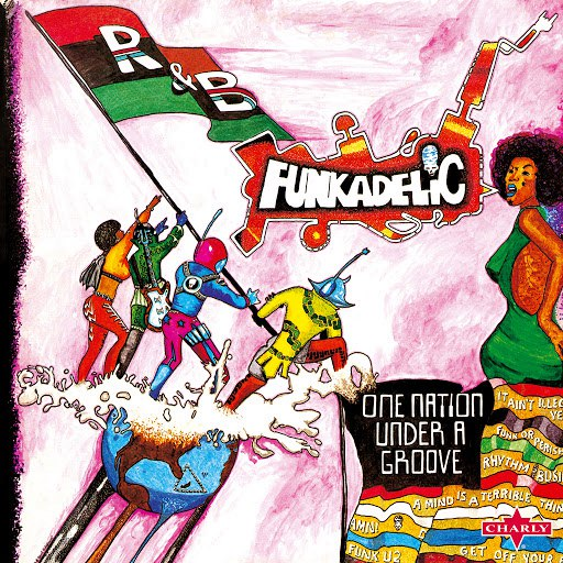 Funkadelic альбом One Nation Under a Groove - Remastered Edition