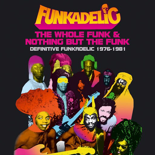 Funkadelic альбом The Whole Funk & Nothing But The Funk