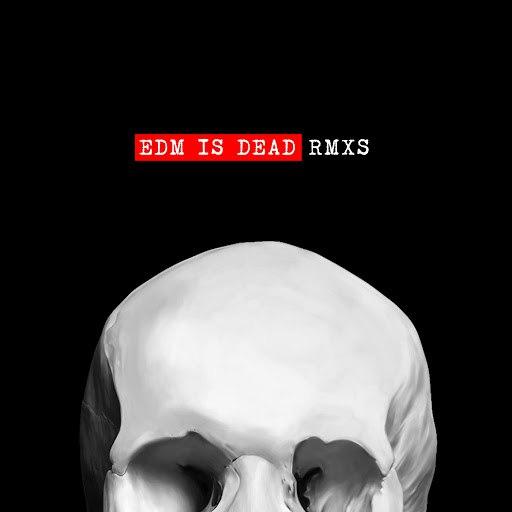 Wawa альбом EDM Is Dead (Remixes)