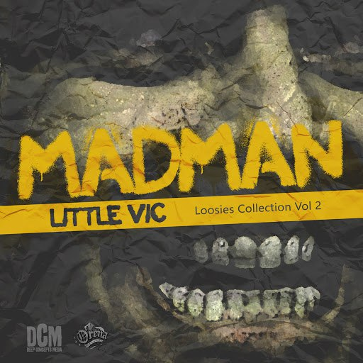 Little Vic альбом Mad Man (Loosies Collection, Vol. 2)