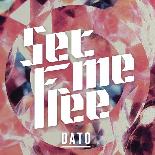 Dato альбом Set Me Free