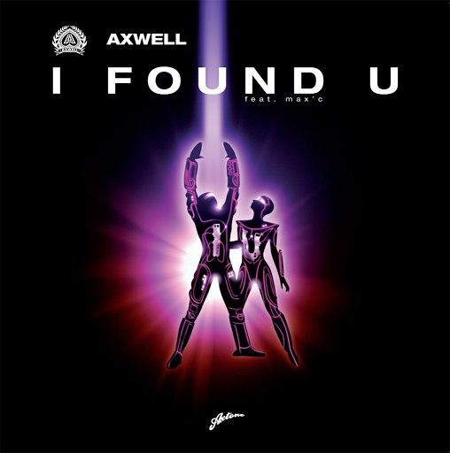Axwell альбом I Found U (Remixes)