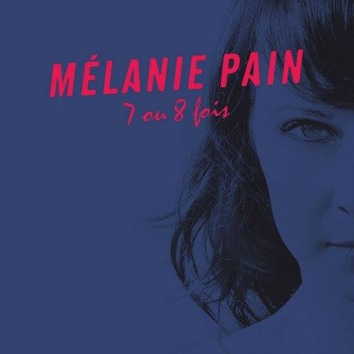 Mélanie Pain альбом 7 ou 8 fois