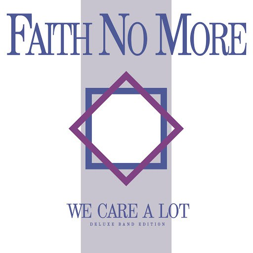 Faith No More альбом We Care a Lot (Deluxe Band Edition) [Remastered]
