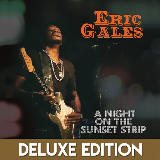 Eric Gales альбом A Night on the Sunset Strip (Live) [Deluxe Edition]