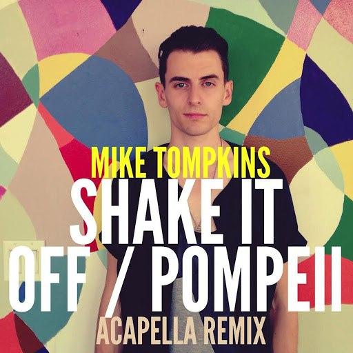 Mike Tompkins альбом Shake It Off / Pompeii