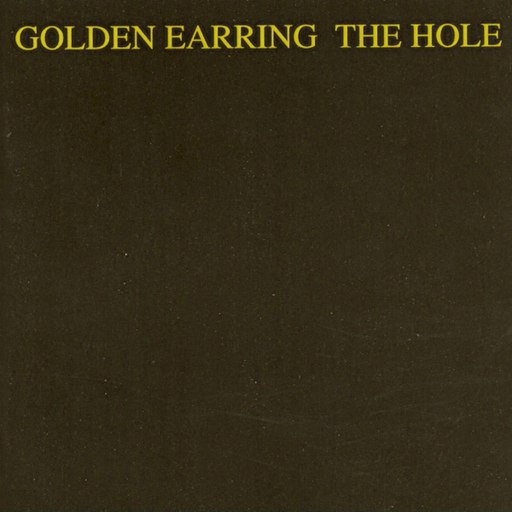 Golden Earring альбом The Hole