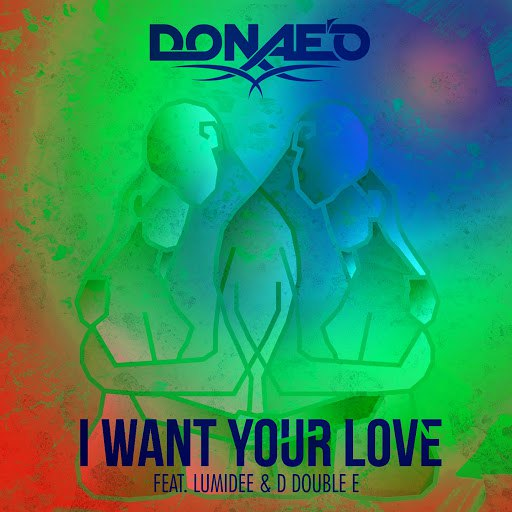 Donae'o альбом I Want Your Love (Remixes)