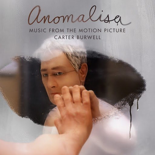 Carter Burwell альбом Anomalisa (Deluxe Edition) [Music from the Motion Picture]