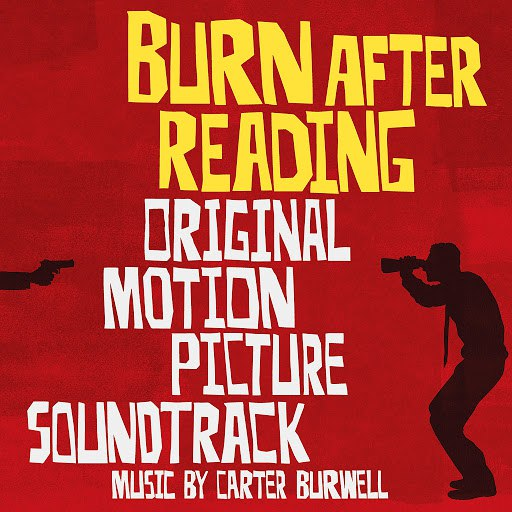 Carter Burwell альбом Burn After Reading (Original Motion Picture Soundtrack)