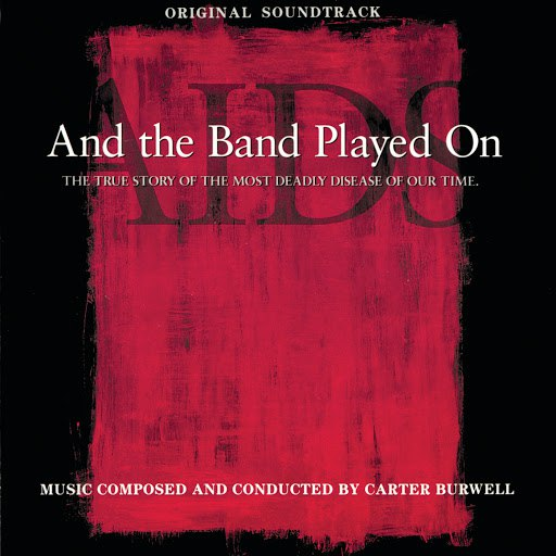 Carter Burwell альбом And The Band Played On (Original Soundtrack)