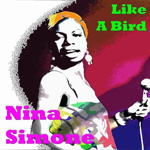 Nina Simone альбом Like A Bird