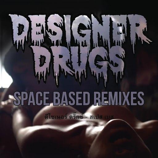 Designer Drugs альбом Space Based (Remixes)