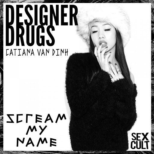 Designer Drugs альбом Scream My Name