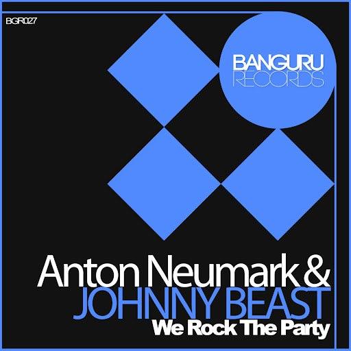 Anton Neumark альбом We Rock the Party