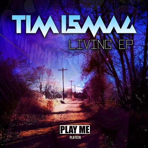 Tim Ismag альбом Living EP