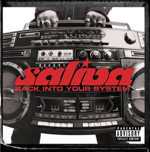 Saliva альбом Back Into Your System (NEW International Version)