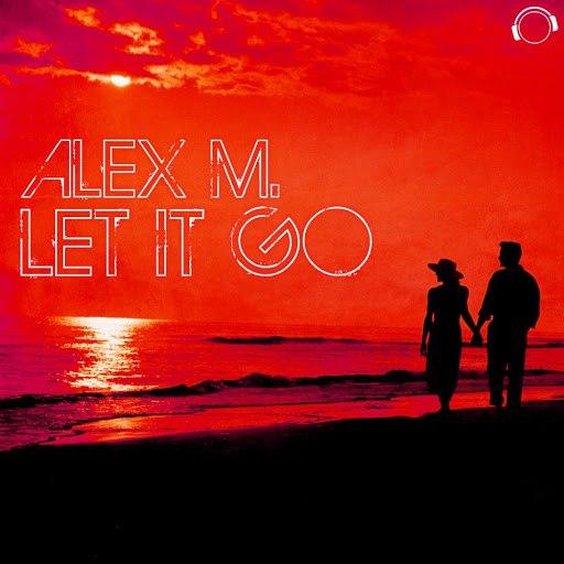 Alex M альбом Let It Go