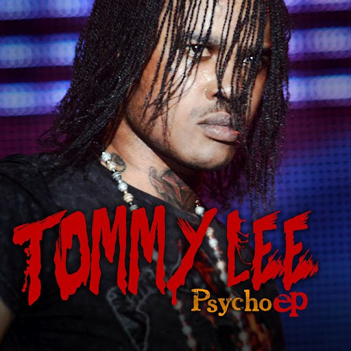 Tommy Lee альбом Tommy Lee: Psycho EP