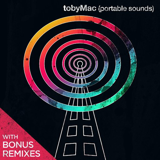 TobyMac альбом Portable Sounds (With Bonus Remixes)