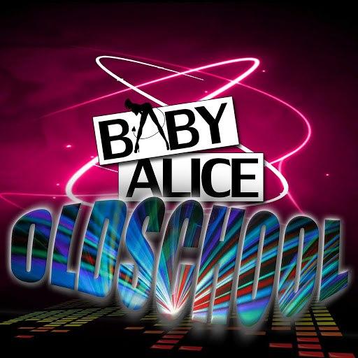 Baby Alice альбом Oldschool