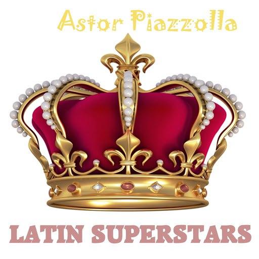 Астор Пьяццолла альбом Latin Superstars