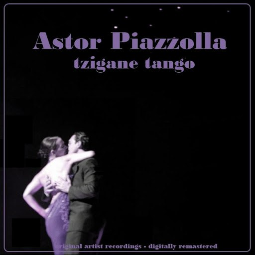 Астор Пьяццолла альбом Tzigane Tango