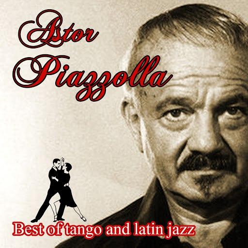 Астор Пьяццолла альбом Best of tango and latin jazz
