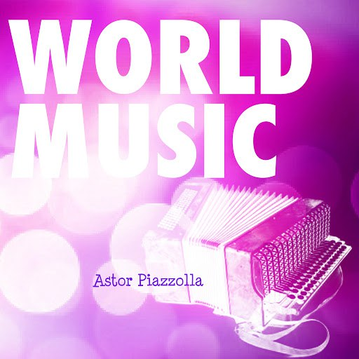 Астор Пьяццолла альбом World Music Vol. 9