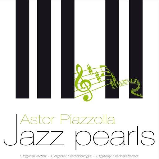 Астор Пьяццолла альбом Jazz Pearls