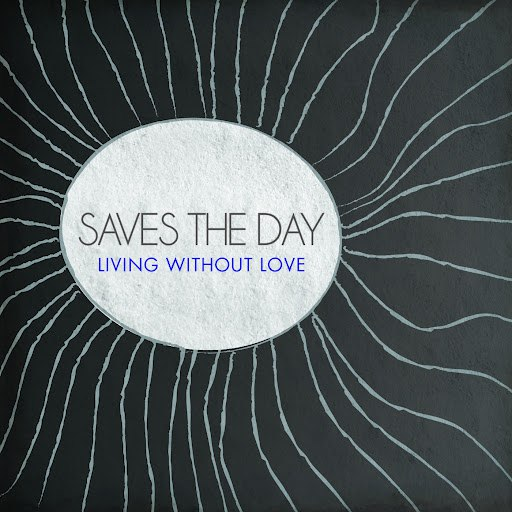 Saves The Day альбом Living Without Love
